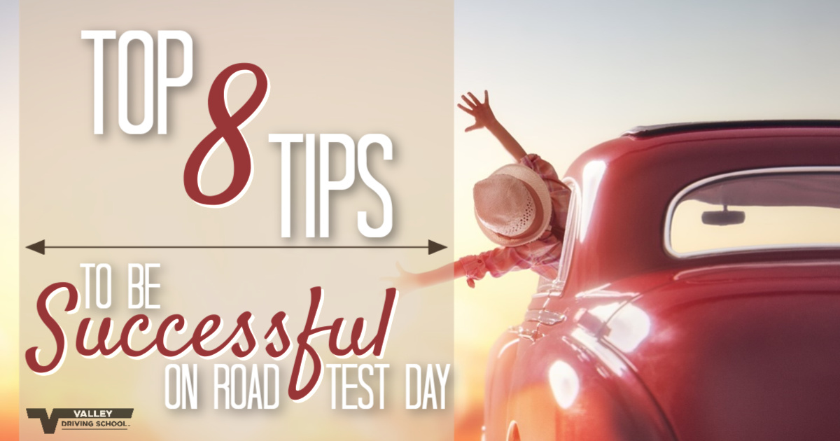 Top 8 Tips To Be Successful On Road Test Day